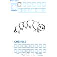 Exercice d'écriture et de graphisme : C et CHENILLE