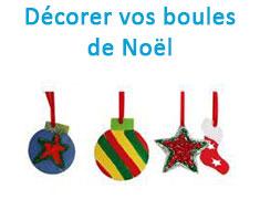 Décorer vos boules de Noël