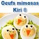 Oeufs poussins mimosas