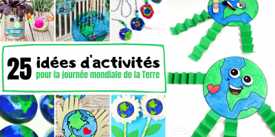Retrouvez 25 super idées d'activités à proposer aux enfants pour la journée mondiale de la Terre