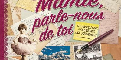 Mamie, parle-nous de toi est un livre album à remplir pour raconter l'histoire de la famille. Une super idée cadeau pour la Fête des Grands-Mères