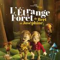 Découvrez la bande annonce et des infos sur le film d'animation : L'Etrange forêt de Bert et Joséphine