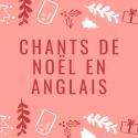Les chants de Noël sont une grande tradition des pays anglo-saxons. Imprimez les paroles des chants de Noël en anglais, et rassemblez-les dans un Christmas Carols, c'est un bon moyen d'initier les enfants à l'anglais.