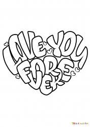Voici le coloriage Love You Forever. Un joli dessin à imprimer gratuitement plein d'amour !