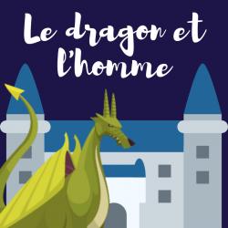 """""""le dragon et l homme """" poésie de Claire de La Soujeole. Une poésie à imprimer, à colorier. La poésie le dragon et l'homme permet aux enfants d'enrichir leur vocabulaire, de jouer avec les rimes"""