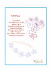 Petit poème à réciter, à chanter et à offrir pour la Fête des pères. Si vous cherchez un joli poème, celui-ci sera parfait pour les enfants. Ni trop long ni trop court, il est facile à retenir. Ce poème est aussi illustré avec des fleurs et est à téléchar