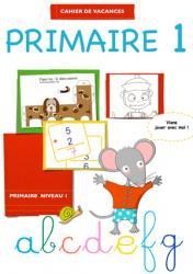 Cahier de vacances primaire niveau 1