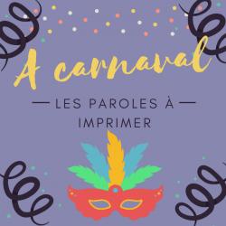 Imprimer la poésie A carnaval. Poeme à lire, à réciter à colorier