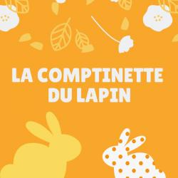 """Les paroles de la comptine """"La comptinette du lapin"""" en vidéo pour chanter avec les enfants à Pâques !"""
