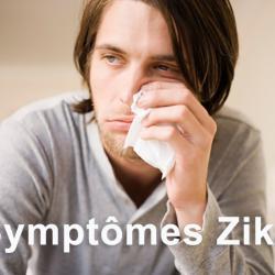 Les symptômes liés au virus Zika