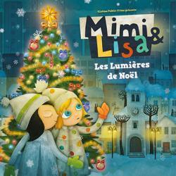 Mimi & Lisa, les lumières de Noël est un film de Katarina Kerekesova. C'est un programme de plsuieurs courts metrages. Retrouvez la bande annonce et des infos sur ce dessin animé accessible dès le plus jeune âge.