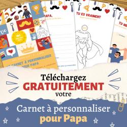 GRATUIT : votre carnet à personnaliser pour papa avec des photos, des textes ou des poèmes. Un cadeau pour la Fête des Pères ou l'anniversaire de papa.