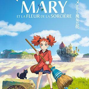 Découvrez la bande annonce et des infos sur le film d'animation : Mary et la fleur de la sorcière