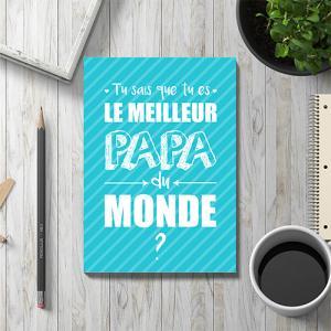 Une jolie carte gratuite à imprimer, à compléter et à offrir au meilleur papa du monde pour la fete des peres. Cette jolie carte sera un cadeau parfait pour la fete des peres avec un petit poeme inscrit a l'interieur.
