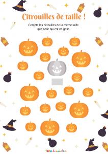 Un jeu d'observation et de comparaison à imprimer pour jouer avec la citrouille d'Halloween. Sur ce jeu il faut compter les citrouilles de la même taille que celle qui est en noir et blanc. Le nombre est a écrire dans la case prévue pour ça.