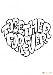 Voici le coloriage Together forever. Un joli dessin à imprimer gratuitement plein d'amour !