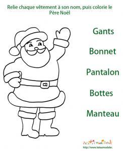 Jeu de Noel : prends tes crayons, et relie chaque và™tement du Père Noà´l à son nom, après tu peux colorier le Pere Noel ! Un jeu à imprimer sur Noel