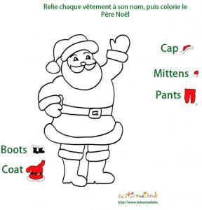Jeu de Noel : imprime ce jeu pour habiller le Père Noà´l avec ses habits; mais attention, le Père Noà´l est a habiller en anglais ! En seras-tu capable ?