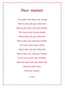 «Pour maman» est un joli poème plein d'amour et d'attention que votre enfant pourra réciter le jour de la  Fête des mères ou à chaque occasion qu'il aura de lui faire plaisir. Imprimez ce joli poème gratuitement et collez-le par exemple sur une carte de f