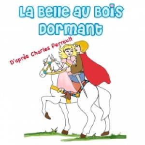 La Belle au Bois dormant version écourtée Perrault