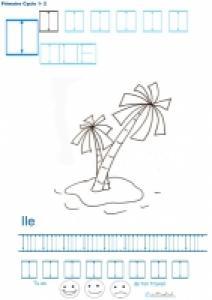 Exercice d'écriture et de graphisme : I et ILE