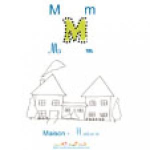 Apprendre et lire le M comme maison