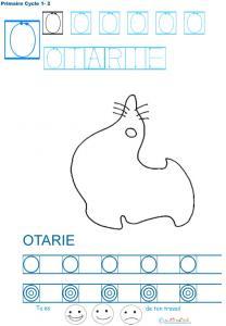 Exercice d'écriture et de graphisme : O et OTARIE
