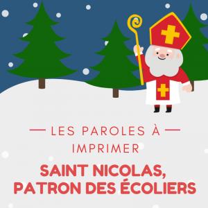 Texte de la chanson de saint Nicolas patron des écoliers à imprimer pour les enfants
