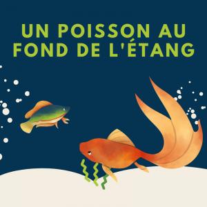 Imprimer la chanson Un poisson au fond de l'étang Découvrez les paroles de la chanson un poisson au fond de l'étang. Vous pouvez imprimer les paroles afin de les metre dans un cahier de chant.