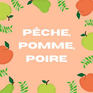 Pomme, poire pêche abricot