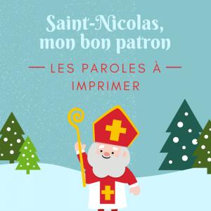 Imprimer saint nicolas mon bon patron afin de l'apprendre en famille à la Saint Nicolas.