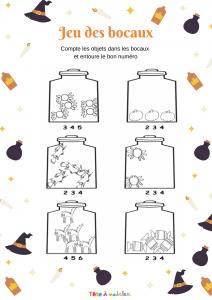 Une activité à imprimer pour apprendre à compter de 1 à 5 pour les enfants de maternelle. Une fois la fiche imprimée, votre enfant doit compter le contenu de chaque bocal et entourer le chiffre qui correspond. Pour terminer, il peut s'amuser à color