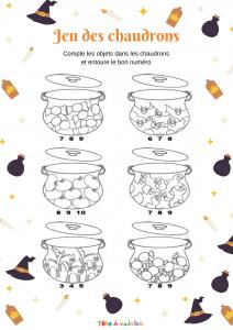 Chaque chaudron contient un certain nombre d'objets, il faut compter les objets contenus dans chaque chaudron et entourer le nombre qui correspond juste en dessous. Un jeu pour apprendre le calcul.