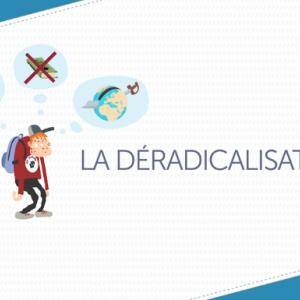 Les explications de francetv éducation sur la déradicalisation