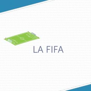 Les explications de francetv éducation sur la FIFA