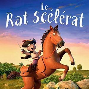 """Retrouvez la bande annonce et des infos sur le film d'animation : """"Le rat scélérat"""" : un programme de 3 courts métrages à destination des plus de 3 ans réalisé par le papa de monsieur bout de bois."""