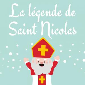 légende de Saint nicolas la plus connue à apprendre en famille afin de la chanter tous ensemble.