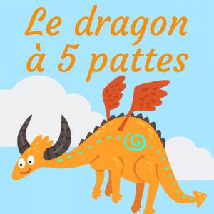 Le dragon à cinq pattes , est une poésie sur le thème du dragon rigolotte et assez facile à apprendre. Le dragon à cinq pattes raconte la mésaventure d'un dragon qui est tombé &a