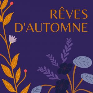 Imprimer, lire, réciter et illustrer le poème de Lamartine : Rêves d'Automne.