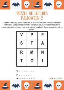 Puzzle de lettres d'Halloween N°2 - un puzzle de lettres dans lequel votre enfant devra découvrir 3 mots de vocabulaire lié à l'univers de la fête d'Halloween. Un jeu sur le vocabulaire à imprimer.