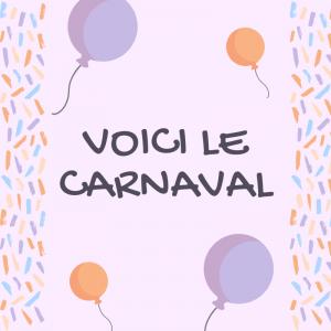 Voici le Carnaval:les paroles de la chanson ! Des paroles à imprimer et à apprendre en famille.