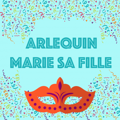 "Chanson ""Arlequin marie sa fille  ""pour chanter avec les enfants. Paroles version à colorier."