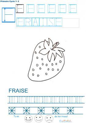 Exercice d'écriture et de graphisme : F et FRAISE