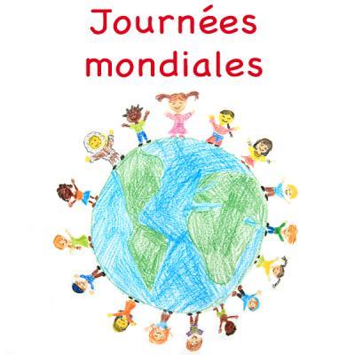 Journées mondiales - journées internationales