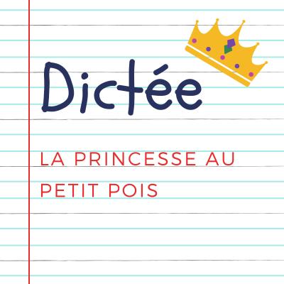 Dictée pour les enfants en CE2. Extrait de La princesse au petit pois, Hans Christian Andersen : Il était une fois un prince qui voulait épouser une princesse, mais une vraie princesse...