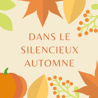 PoÈsie : Dans le silencieux automne de Toulet, une poésie à imprimer gratuitement.