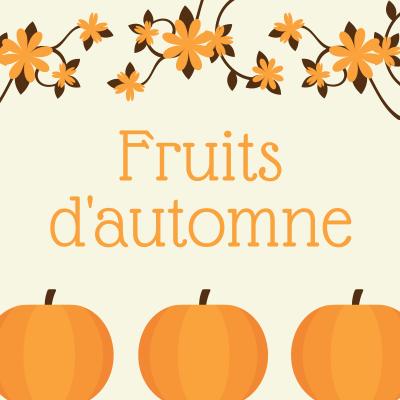 """Poésie """" fruits d'automne """", une poésie sur l'automne pour développer la mémoire des enfants et leur faire découvrir une autre forme d'écrit."""